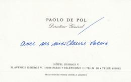 PARIS HOTEL GEORGE V PAOLO DE POL DIRECTEUR GENERAL - Tarjetas De Visita