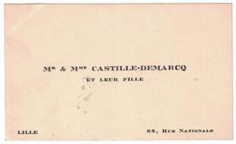 Mr & Mme CASTILLE-DEMARCQ ET LEUR FILLE 68 RUE NATIONALE LILLE - Tarjetas De Visita