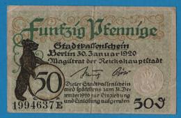 GERMANY STADT BERLIN 50 PFENNIG  30/01/1920 # 1994637E  Notgeld Ref# B27.2 - Lokale Ausgaben