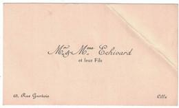 Mr & Mme ECHIVARD ET LEUR FILS 65 RUE GANTOIS LILLE - Tarjetas De Visita