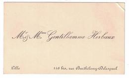 Mr & Mme GENTILLHOMME HERBAUX 148 BIS RUE BARTHELEMY-DELESPAUL LILLE - Tarjetas De Visita