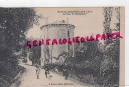 16- BARBEZIEUX - LA TOUR DE MONTAUGIER - EDITEUR E. RENOU - Other Municipalities