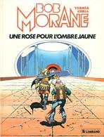 Bob Morane Une Rose Pour L'ombre Jaune - Bob Morane