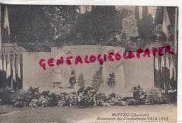 16 - RUFFEC - MONUMENT DES COMBATTANTS 1914-1918  MORTS - Ruffec
