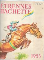 ANCIEN CATALOGUE ETRENNES HACHETTE , 1953 , Livres Bibliothèque Verte Rose Albums Divers Mickey Babar... - Reclame