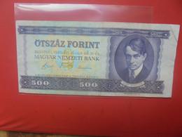 HONGRIE 500 FORINT 1990 Circuler - Hongrie