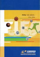 ARGENTINA 2004 Notice Official Brochure Football FIFA 100 Anos - 100th Anniversary Fußball Calcio Soccer Futbol Voetbal - Autres