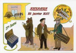 15ème Bourse Du Club Cartophile Aubagnais - Aubagne Dimanche 28 Janvier 2007, Cigale, Ours Brun - TBE - Beursen Voor Verzamellars