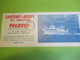 PEGASUS / Service Maritime De Carteret/ CARTERET-JERSEY /Le Plus Rapide Des Navires à Passagers/ 1979  DT109 - Folletos Turísticos