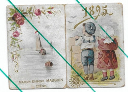 Liège Petit Calendrier (style Chromo)  1895 Maison Mauguin Vins Fins Et Spiritueux - Small : ...-1900