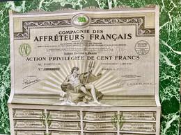 COMPAGNIE  Des  AFFRÉTEURS  FRANÇAIS  ----------- Action  Privilégiée  De  100 Frs - Navy