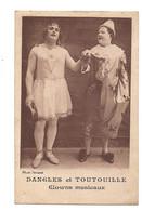 CIRQUE : CLOWNS : DANGLES Et TOUTOUILLE  Clowns Musicaux - - Circus