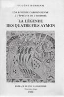 La Légende Des Quatre Fils Aymon. Eugène Herbecq. Dinant, Cheval Bayard, Rocher Bayard... - Belgique