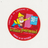 ETIQUETTE  DE   FROMAGE LE NAIN GOURMAND AVRICOURT MOSELLE - Fromage