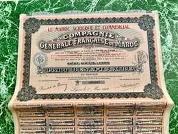 COMPAGNIE  GÉNÉRALE  FRANÇAISE  Du  MAROC ( Le  Maroc  Agricole  Et  Commercial )-------Part  Bénéficiaire - Africa