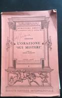 L'orazione Sui Misteri - Andocide,  1964,  Società Editrice Internazionale - P - Classici