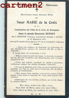FAIRE-PART DE DECES SOEUR MARIE DE LA CROIX MOMIGNIES HENRIETTE DUPONT NE A BOUCHAIN MACON RELIGION IMAGE PIEUSE - Overlijden