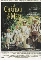 CPM: LE CHATEAU De Ma MERE Un Film De Yves Robert, 1990 - Posters Op Kaarten