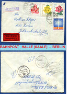 DDR  Bahnpoststempel  Halle (Saale)  -  Berlin  Exprèsbrf.1973 Johanngeorgenstadt N.Berlin  Mi.1778-1780 Rosen + Nr.1509 - Briefe U. Dokumente