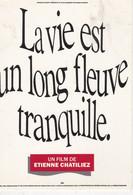 CPM:Affiche: LA VIE EST UN LONG FLEUVE TRANQUILLE 1987 - Posters Op Kaarten