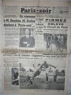 Journal Paris Soir 27 Mai 1938 Sultan Jahore Loto Dreux Chine Hodza Cyclisme Pirmez Hardiquest Meaux Dietrich Darrieux - Otros