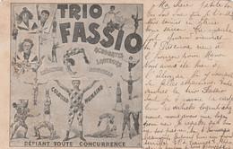 "CPA Précurseur Spectacle Cirque Circus Cirk ""Trio FASSIO"" Contortionniste Equilibriste Acrobate Sauteur  2 Scans - Circus"