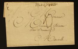 25- Doubs -  Lettre Des Douanes De Besançon Taxe 4 Rectifiée 6 Pour Les Douanes De Marseille - 1826 - 1801-1848: Precursori XIX