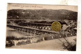 1922 GORIZIA I TRE PONTI COL MONTE PODGORA Rara - Gorizia