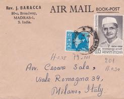 INDIA  - MADRAS - REV. J. BARACCA - BUSTA VIAGGIATA AIR MAIL - BOOK-POST - VG. PER MILANO - ITALY - Briefe U. Dokumente