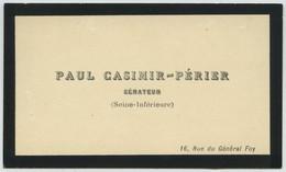 Carte De Visite De Paul Casimir-Périer (1812-1897), Sénateur, Armateur Au Havre Et Banquier. - Tarjetas De Visita