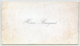 """Carte De Visite De L'écrivain Henri Bacquès (""""Souvenirs De Béarn""""). - Tarjetas De Visita"""