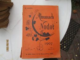 1907 Almanach Nodot    Illustrateur Gravure - 1901-1940