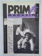 Prima Magazine 3 1991 Gialappa's Dalla Fossati Duilio Diotallevi Juliette Greco Team Liera Borromei Chirivì Pancioni - Prime Edizioni