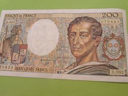 Billet De Banque Ancien / MONTESQUIEU/ 200 Francs/ 070824/ B.092/1991   BILL210 - 200 F 1981-1994 ''Montesquieu''