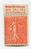 """FRANCE N°199e * AVEC BANDE PUBLICITAIRE """" MONTPEYROUX SES TRUITES DE LA CREDOGNE """" - Publicités"""