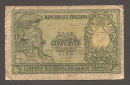 """Italia - Banconota Circolata Da 50 Lire """"Italia Elmata"""" P-91a - 1951 #17 - 50 Liras"""