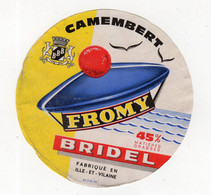 Spt21   35001    étiquette   Camembert   Fromy   Bridel - Fromage