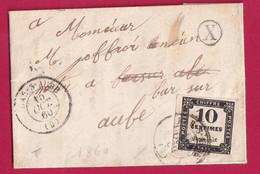 TAXE N°2A CAD BAR SUR AUBE 1860 BOITE RURALE X CHAMPIGNOL LEZ MONDEVILLE POUR BAR SUR AUBE - Cartas Con Impuestos