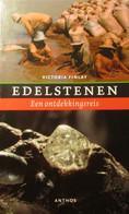 Edelstenen - Een Ontdekkingsreis - Door Victoria Finlay - 2006 - Non Classés