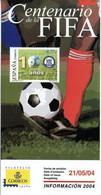 SPAIN 2004 Notice Official Brochure Football FIFA 100 Anos - 100th Anniversary Fußball Calcio Soccer Futbol Voetbal - Autres