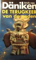 De Terugkeer Van De Goden - Door Erich Von Däniken - 1993 - Non Classés