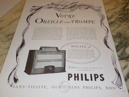 ANCIENNE PUBLICITE VOTRE OREILLE VOUS TROMPE  TSF SONATE PHILIPS  1937 - Altri