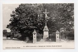 - CPA HÉRIC (44) - Calvaire De Trévillon, Route De Casson - Edition Chapeau N° 18 - - Other Municipalities
