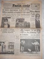 Journal Paris Soir 24 Juin 1938 George VI Reine Elisabeth Joe Louis André Maurois Parçay Meslay Barbara Hutton Chantilly - Autres
