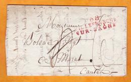 1816 - Marque Postale 68 VILLEFRANCHE SUR SAONE En Rouge Sur Lettre Pliée Avec Corresp Vers Murat, Cantal - 1801-1848: Precursori XIX