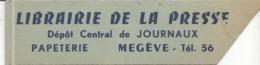 TH / Marque-pages Ancien  LIBRAIRIE DE LA PRESSE Dépôt De Journaux MEGEVE PAPETERIE - Bookmarks
