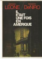 CPM, Th. Cinéma ,N°E.180, Il était Une Fois En Amérique  Réal. Sergio Leone , Avec R. De Niro, ,Ed. F. Nugeron - Posters Op Kaarten
