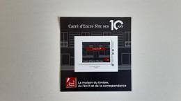 BLOC CARRE D'ENCRE FETE SES  10 ANS - Blocs Souvenir
