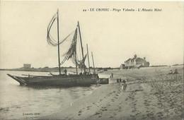 CPA De LE CROISIC - Plage Valentin - L'Atlantic Hôtel (Lassalle édit). - Le Croisic