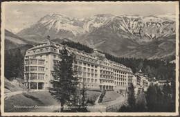 Hotel Panhans Mit Rax, Höhenkurort Semmering, 1933 - Ledermann AK - Semmering
